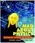Mad about Physics
